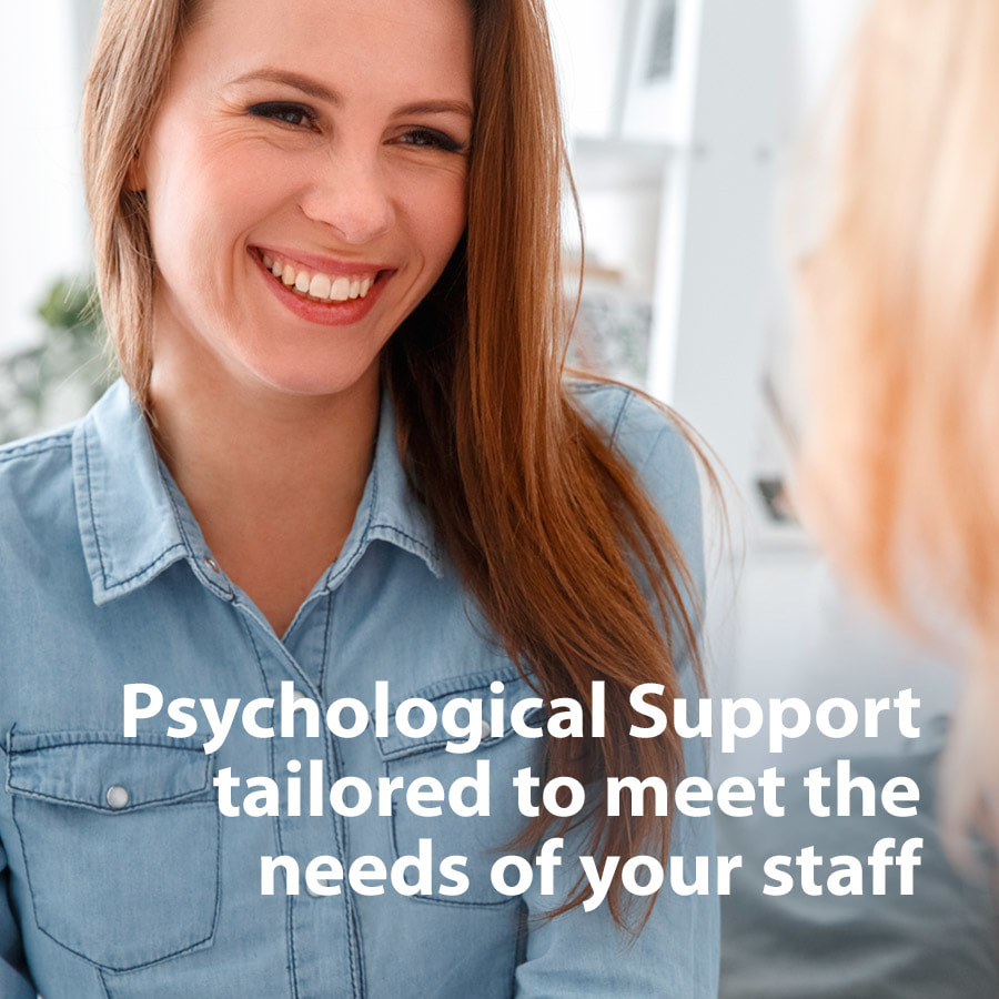 Psychological support tailored to meet the needs of your staff